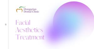 Facial Aesthetics Treatment Hungarian Dental Clinic Letterkenny